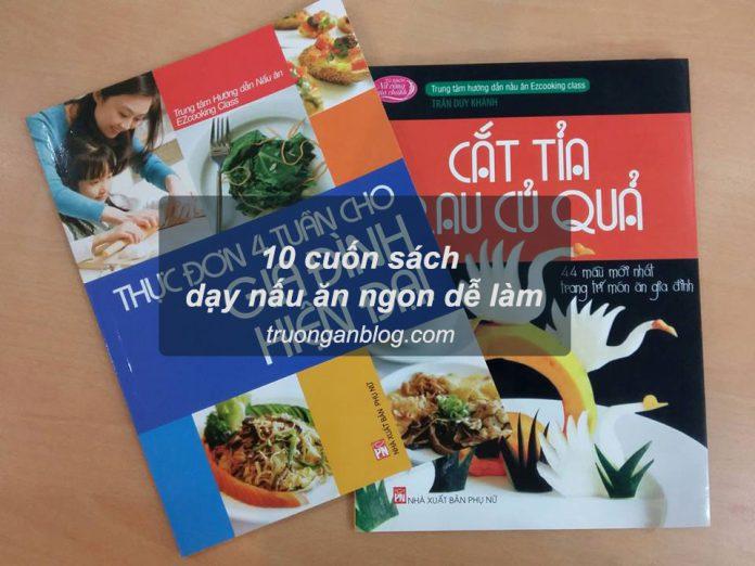 10 cuốn sách dạy nấu ăn ngon dễ làm nên đọc