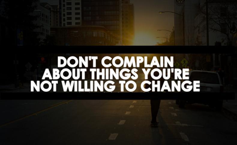 Cố gắng thay gì phàn nàn