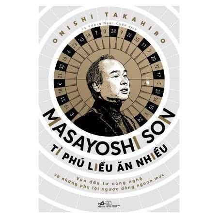 Masayoshi Son -Tỉ Phú Liều Ăn Nhiều